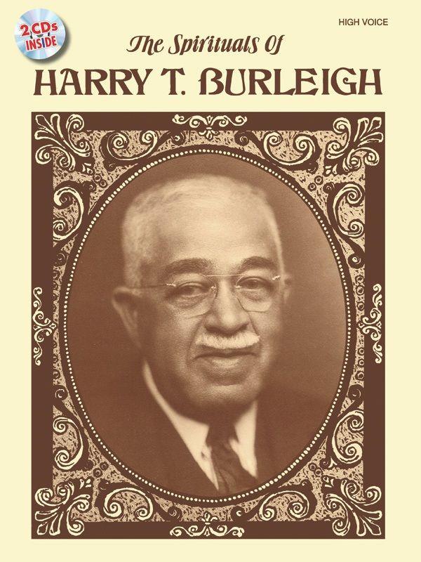 The Spirituals Of Harry T. Burleigh