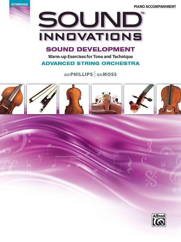 Sound Innovations For String Orchestra: Sound Development (advanced)