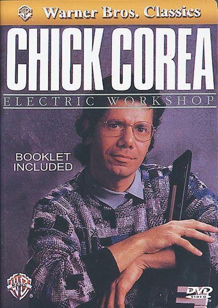 Chick Corea: Electric Workshop