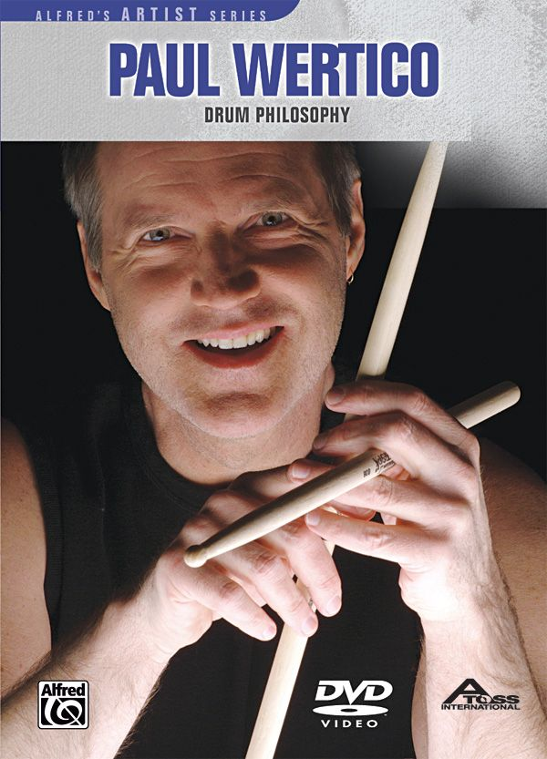 Paul Wertico: Drum Philosophy