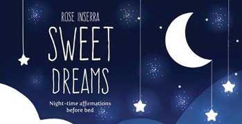 Sweet Dreams By Rose Inserra