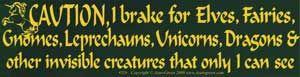 Caution! I Brake For Elves... Bumper Sticker