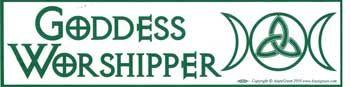Goddess Worshipper Bumper Sticker
