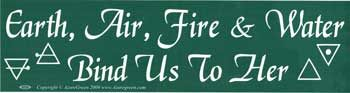 Earth, Air, Fire & Water Bind Us To Her Bumper Sticker