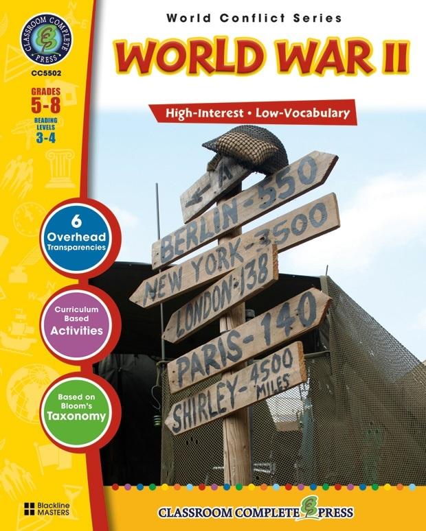 Classroom Complete Regular Education Social Studies Book: World War II, Grades - 5, 6, 7, 8
