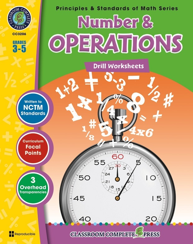 Classroom Complete Regular Edition Book: Number & Operations - Drill Sheets, Grades 3, 4, 5
