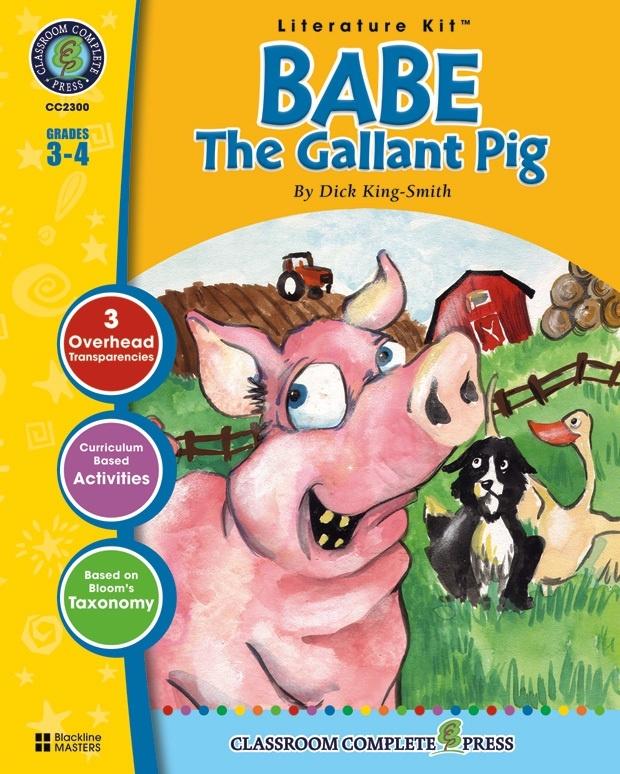 Classroom Complete Regular Education Literature Kit: Babe - The Gallant Pig,Grades - 3, 4