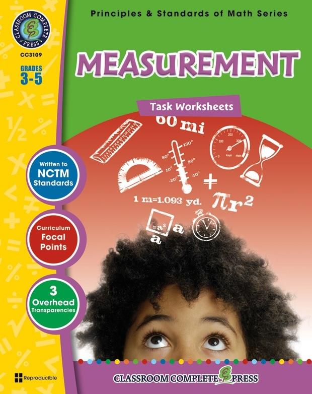 Classroom Complete Regular Edition Book: Measurement - Task Sheets, Grades 3, 4, 5