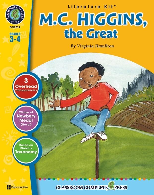 Classroom Complete Regular Education Literature Kit: M.C. Higgins, The Great, Grades - 3, 4