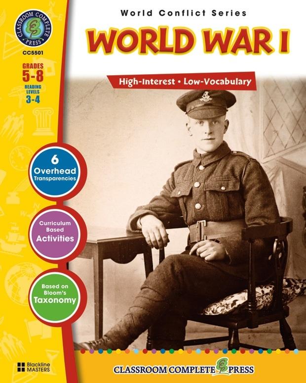 Classroom Complete Regular Education Social Studies Book: World War I, Grades - 5, 6, 7, 8