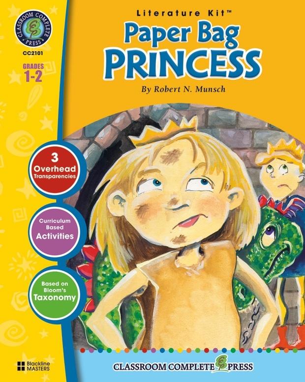 Classroom Complete Regular Education Literature Kit: Paper Bag Princess, Grades - 1, 2