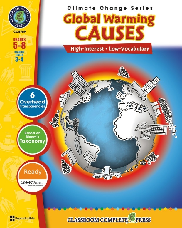 Classroom Complete Regular Education Book: Global Warming - Causes, Grades - 5, 6, 7, 8