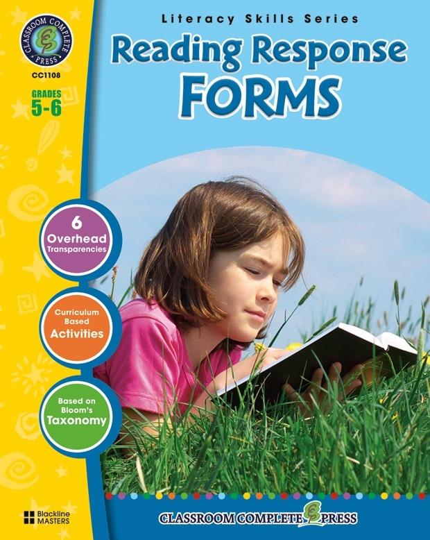Classroom Complete Regular Education Book: Reading Response Forms, Grades - 5, 6