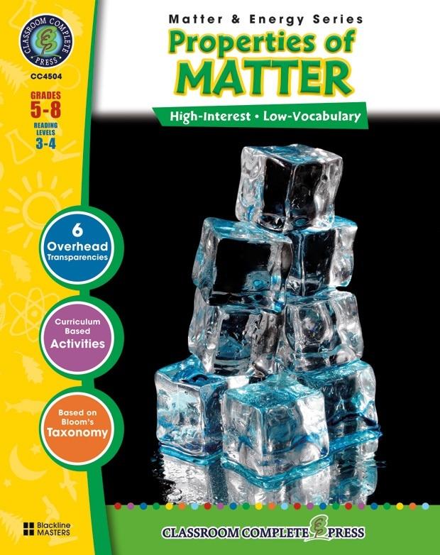 Classroom Complete Regular Education Science Book: Properties of Matter, Grades - 5, 6, 7, 8