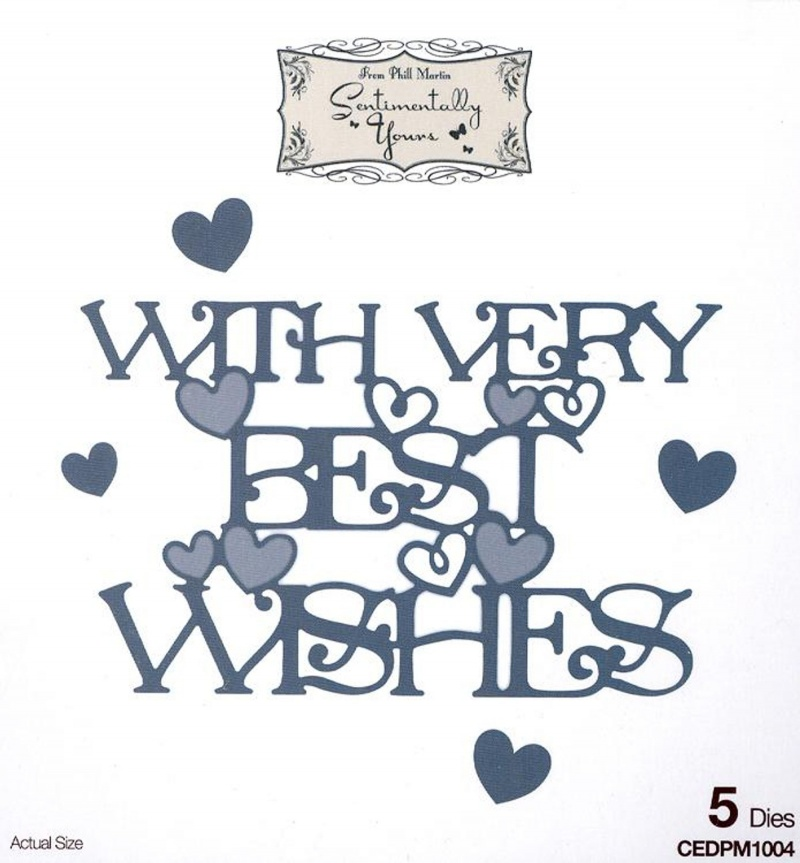 Phill Martin Sentimentally Yours: From The Heart Collection: With Very Best Wishes Sentiments