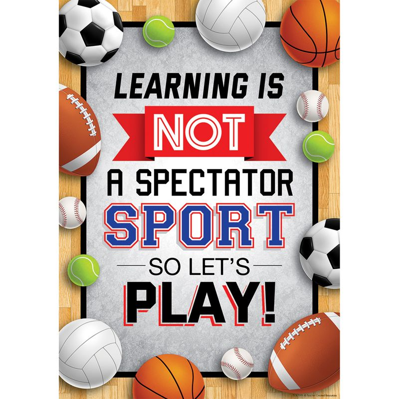 Learnng Is Not A Spectator Sport So Lets Play Positive Poster