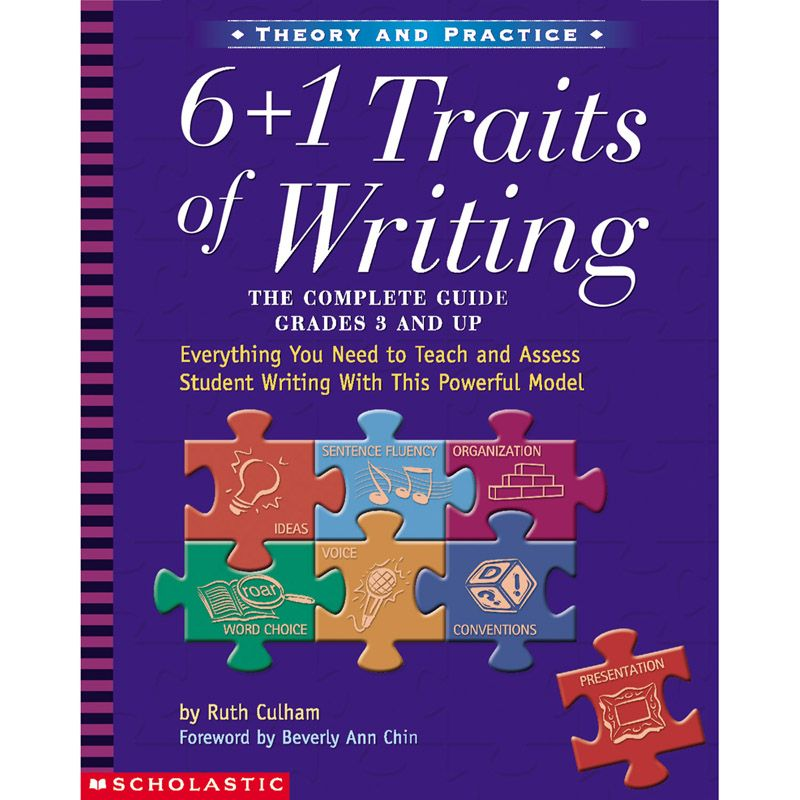 6 Plus 1 Traits Of Writing The Complete Guide