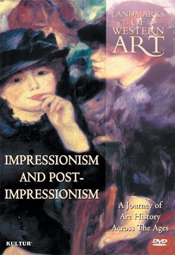 Landmarks Of Western Art: Impressionism & Post Impressionism