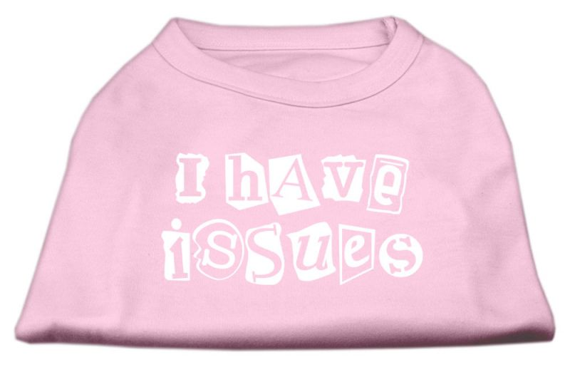 I Have Issues Screen Printed Dog Shirt Light Pink Xl