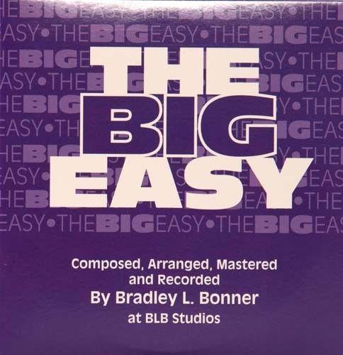 The Big Easy By Brad Bonner