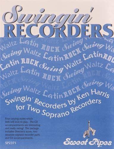 Swingin' Recorders, By Ken Harris