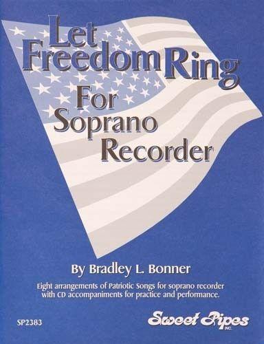 Let Freedom Ring, Arr. Bonner